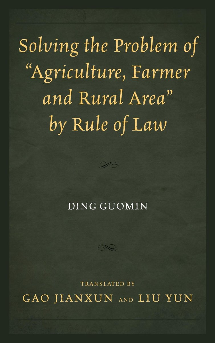 Solving the Problem of ''Agriculture, Farmer, and Rural Area'' by Rule of Law