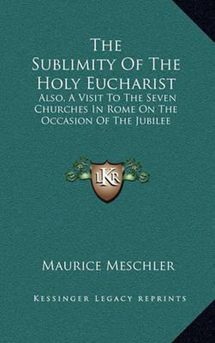 The Sublimity of the Holy Eucharist