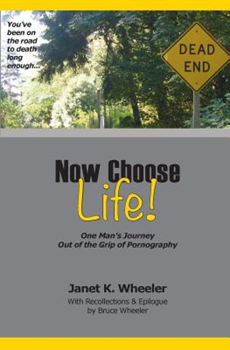 Now Choose Life!