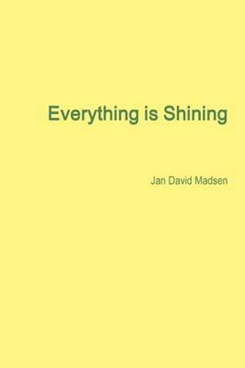 Everything is Shining