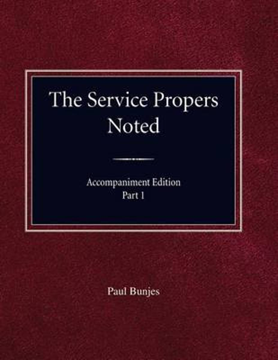 The Service Propers Noted, Accompaniment Edition Part I