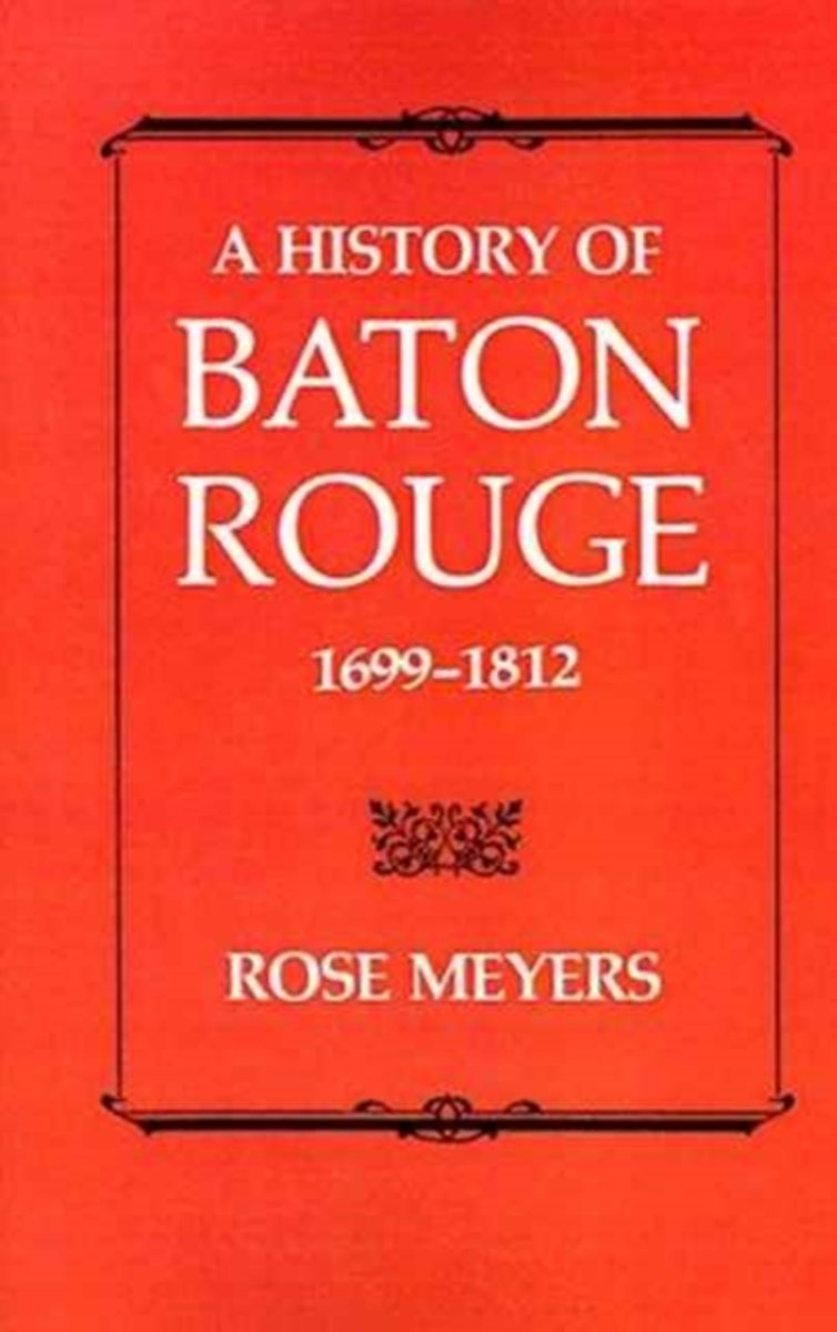 History of Baton Rouge, 1699-1812 image
