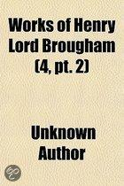 Works Of Henry Lord Brougham (Volume 4, Pt. 2)