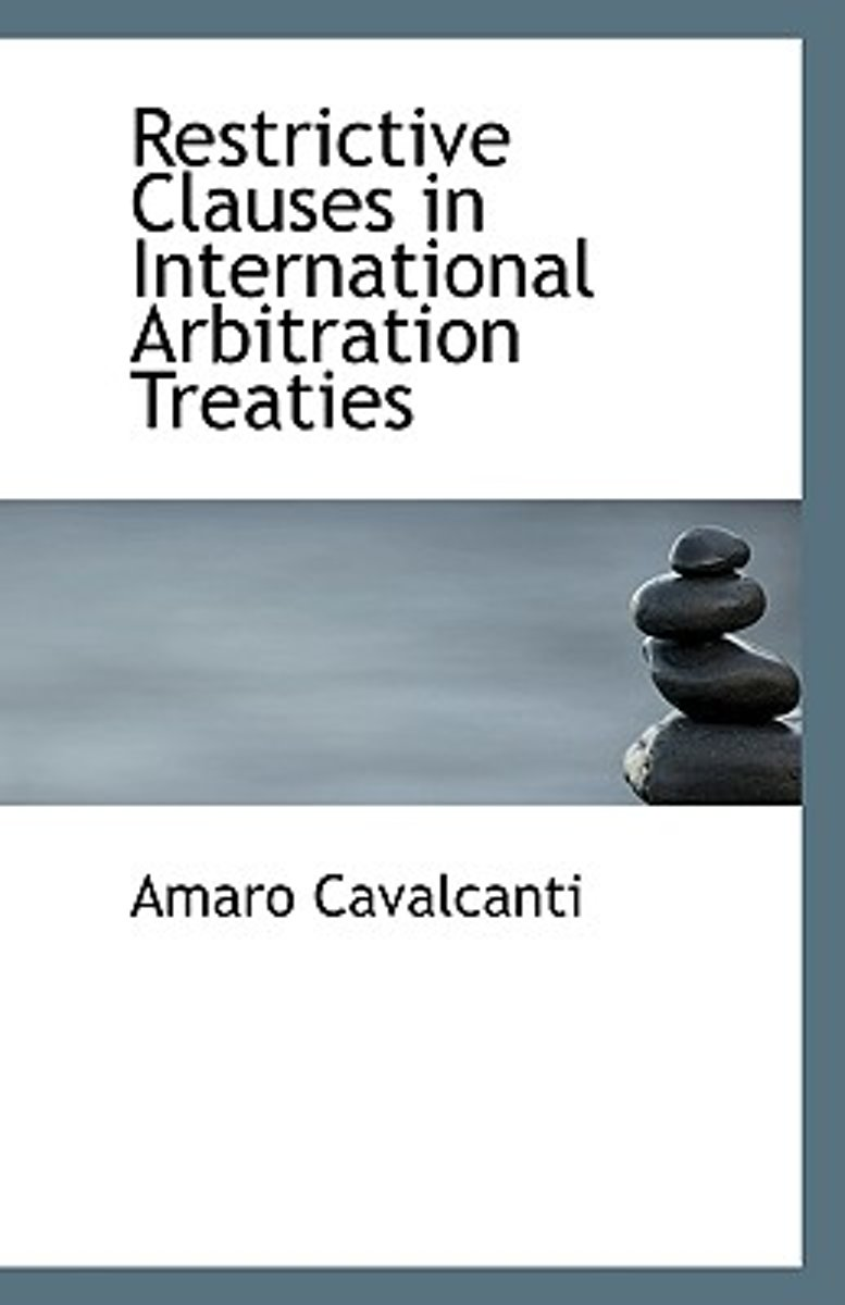 Restrictive Clauses in International Arbitration Treaties