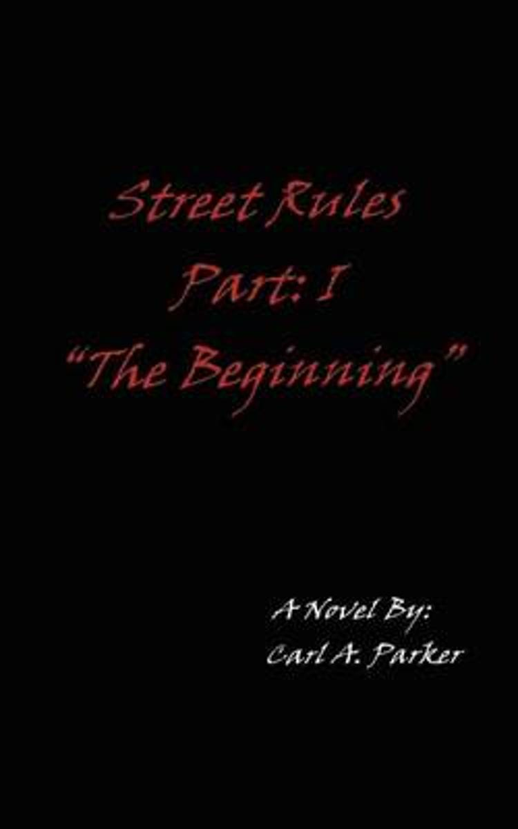 Street Rules Part 1