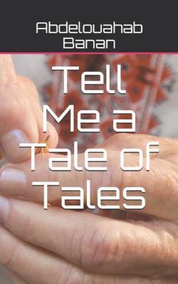 Tell Me a Tale of Tales
