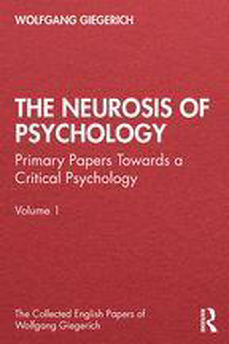 The Neurosis of Psychology