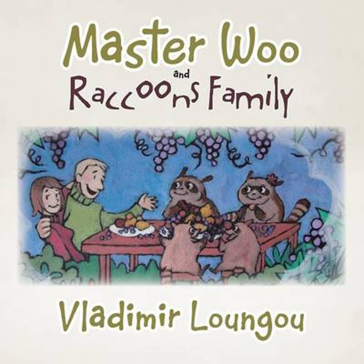 Master Woo and Raccoons Family