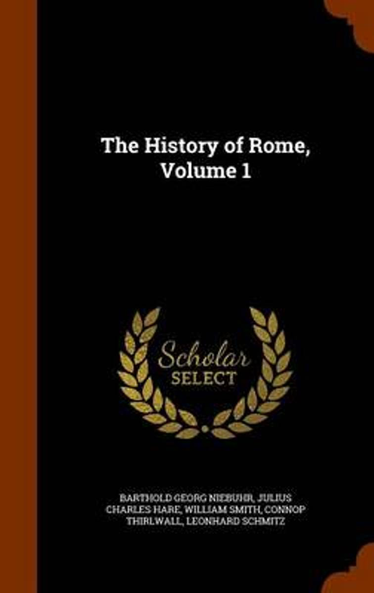 The History of Rome, Volume 1