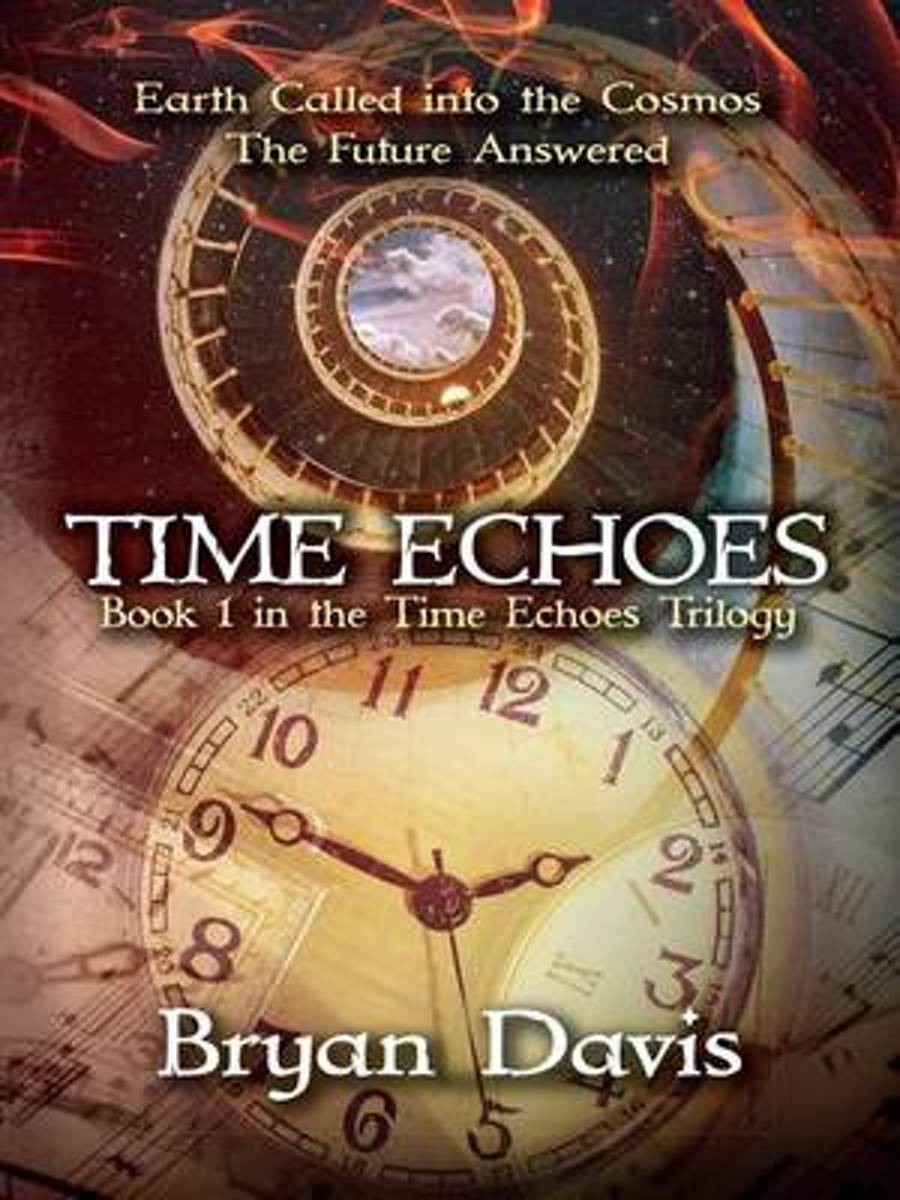 Time Echoes (Time Echoes Trilogy V1)