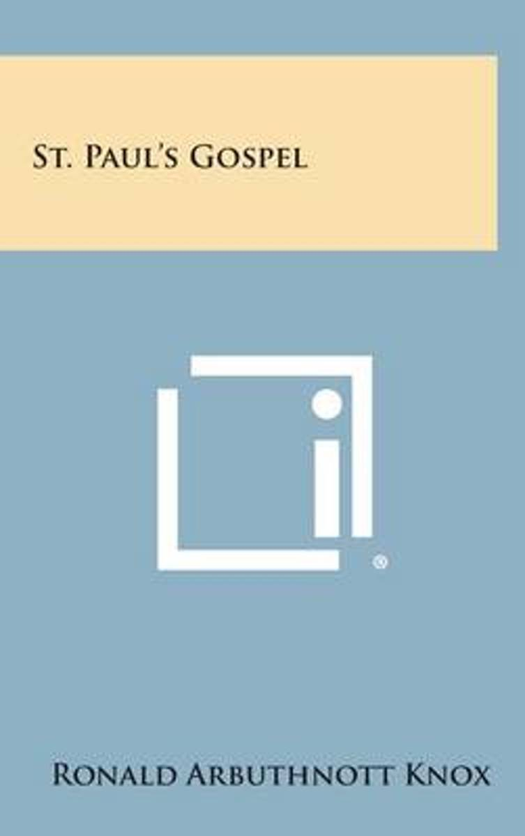 St. Paul's Gospel