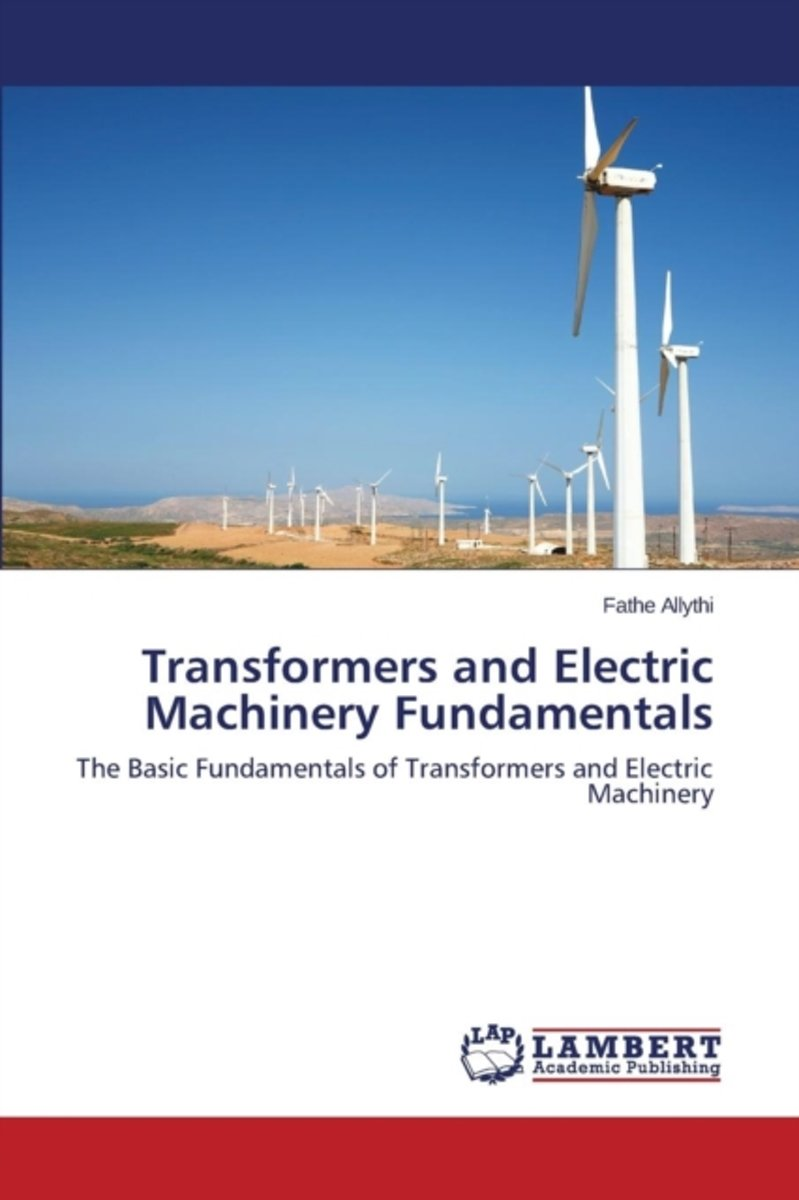 Transformers and Electric Machinery Fundamentals