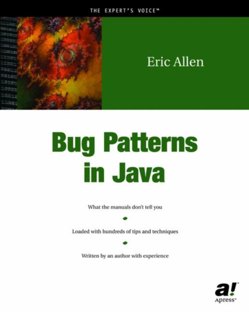 Bug Patterns in Java