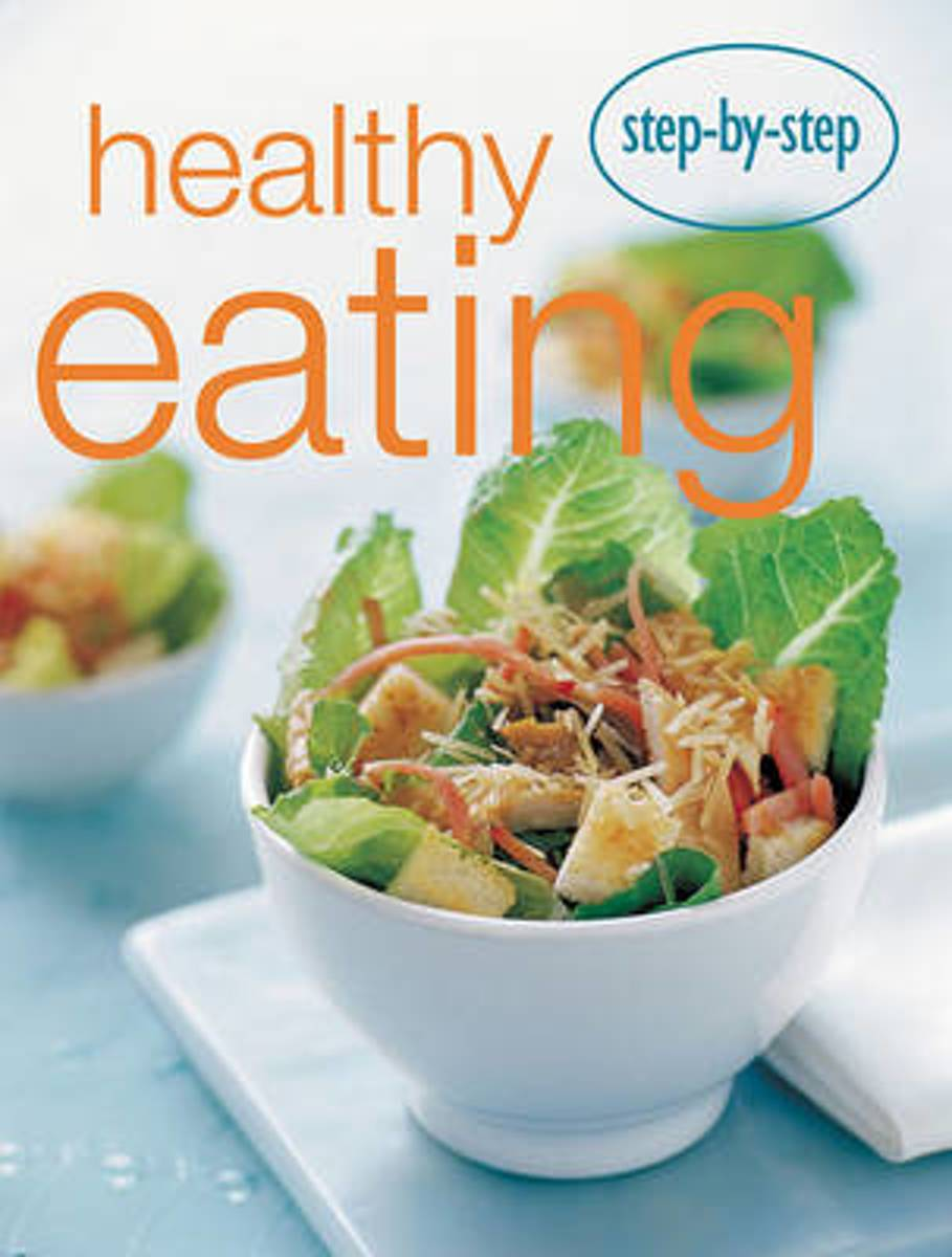 Step by Step Healhty Eating
