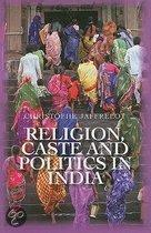 Religion, Caste and Politics in India