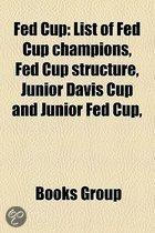 Fed Cup: List Of Fed Cup Champions, Fed Cup Structure, Junior Davis Cup And Junior Fed Cup,