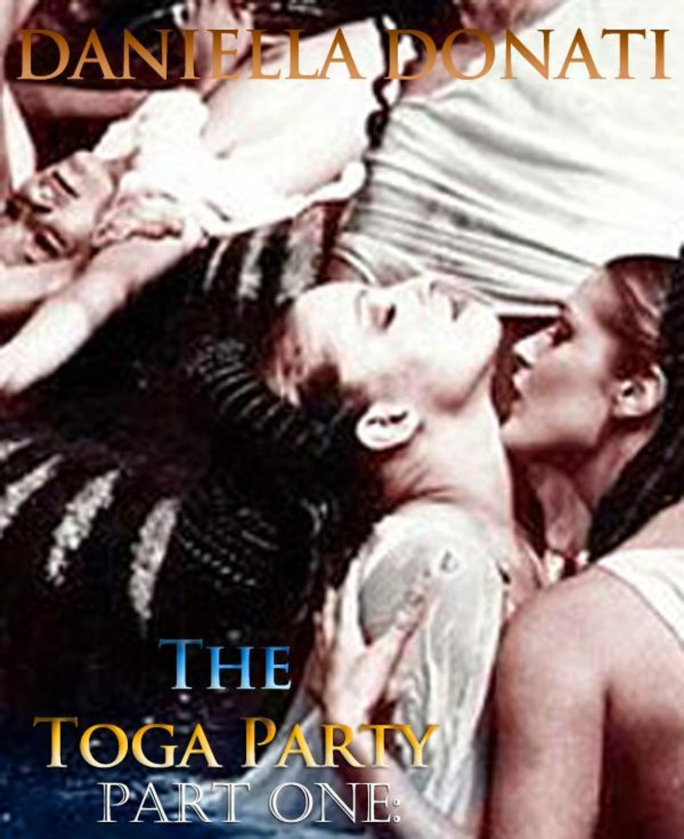 The Toga Party: Part One