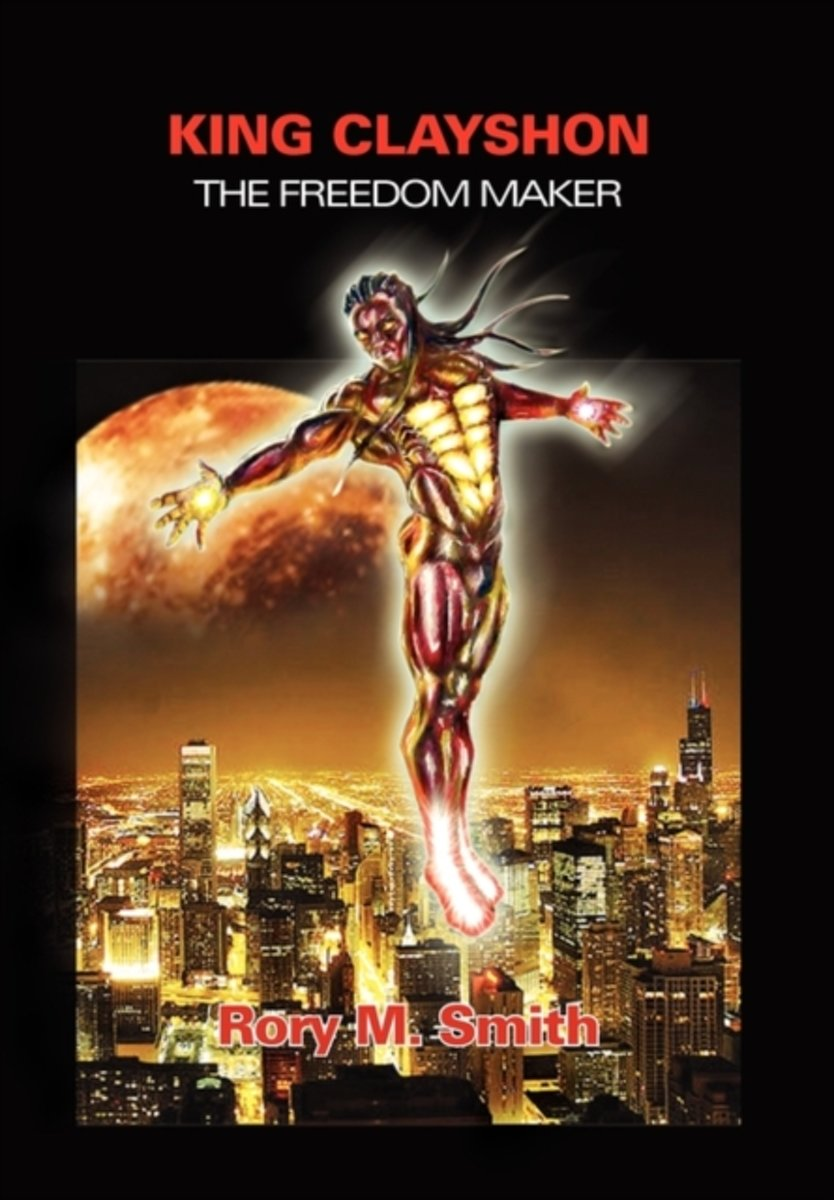 King Clayshon the Freedom Maker