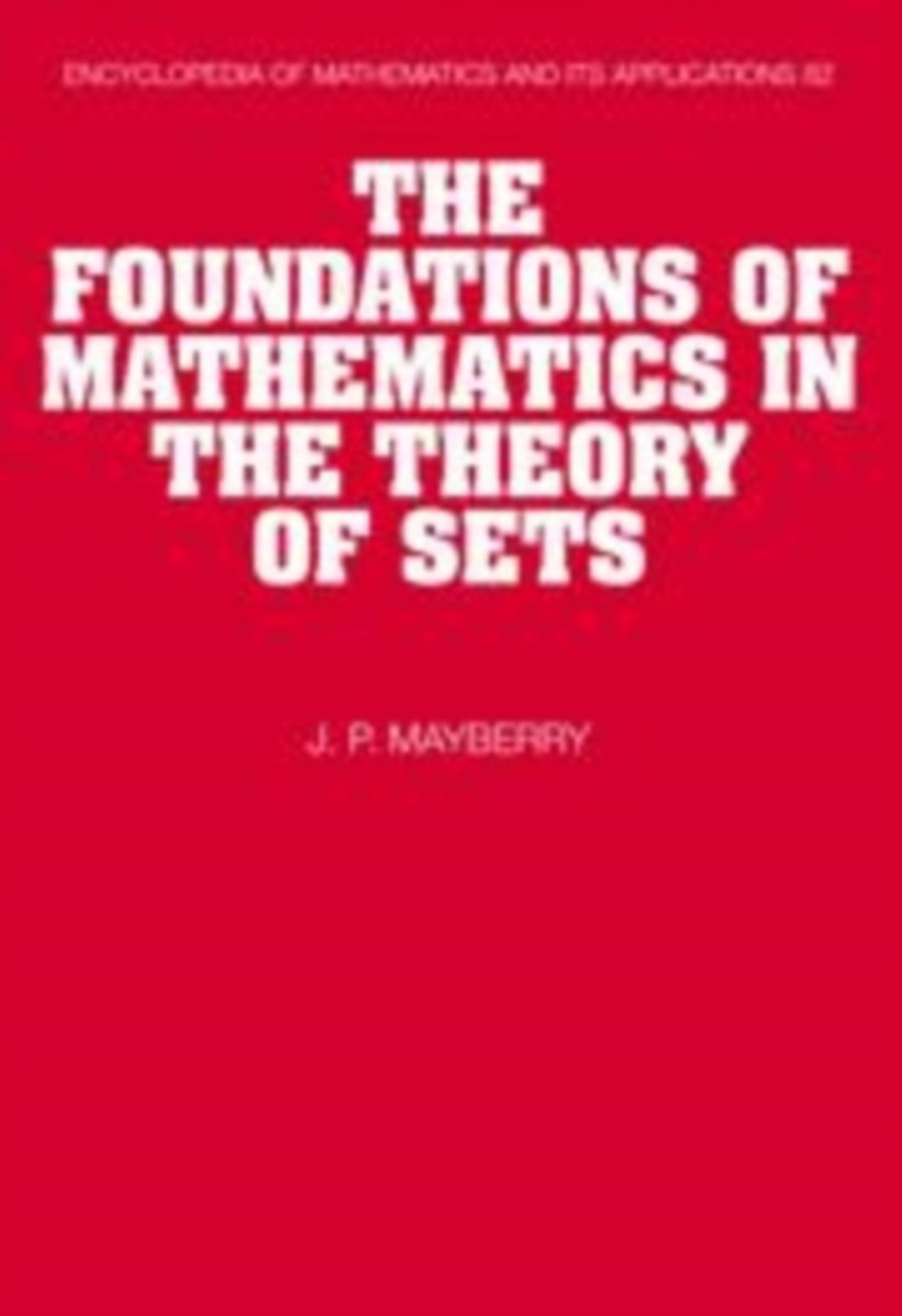 The Foundations of Mathematics in the Theory of Sets