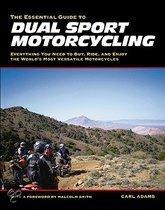 Essential Guide to Dual Sport Motorcycling