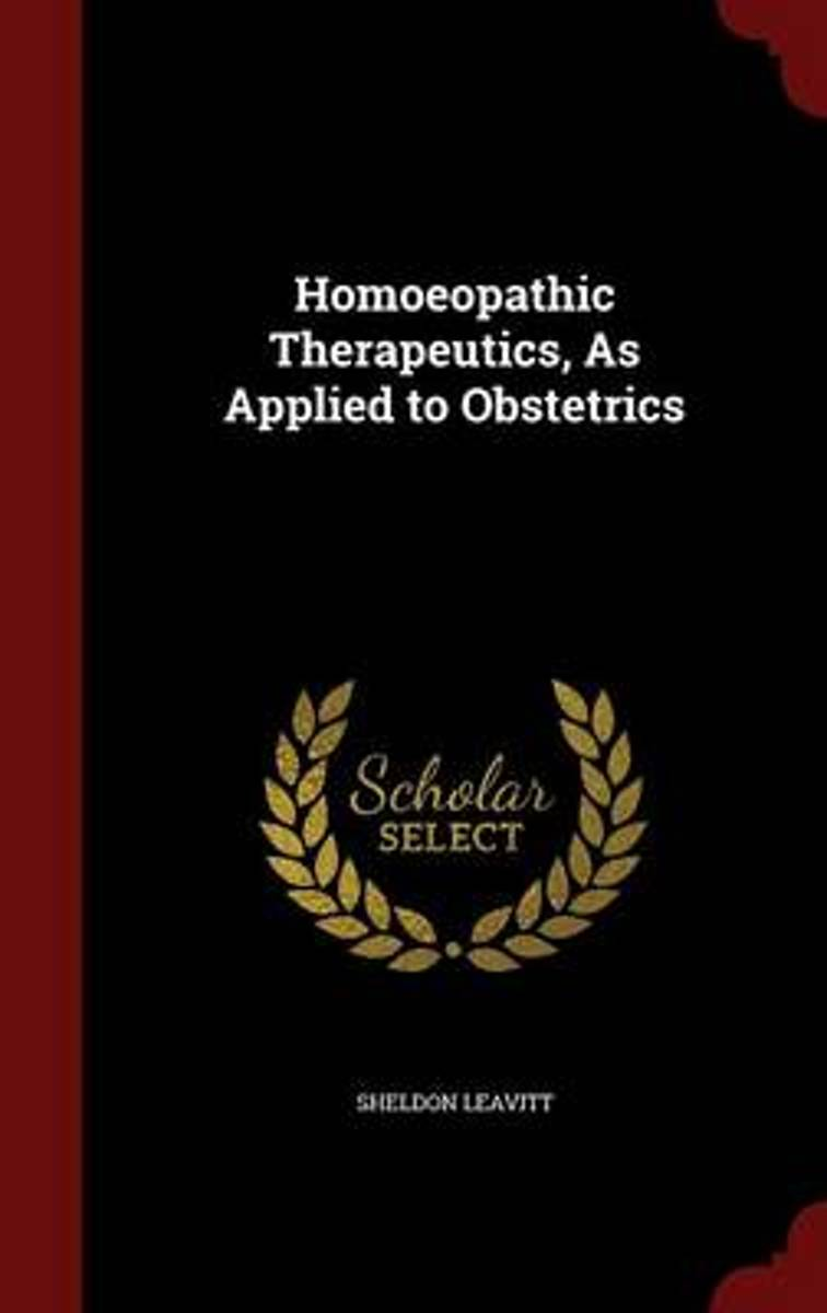 Homoeopathic Therapeutics, as Applied to Obstetrics