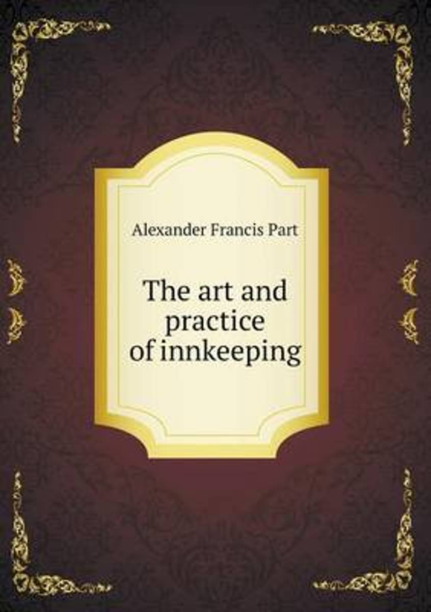 The Art and Practice of Innkeeping