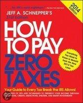 How to Pay Zero Taxes