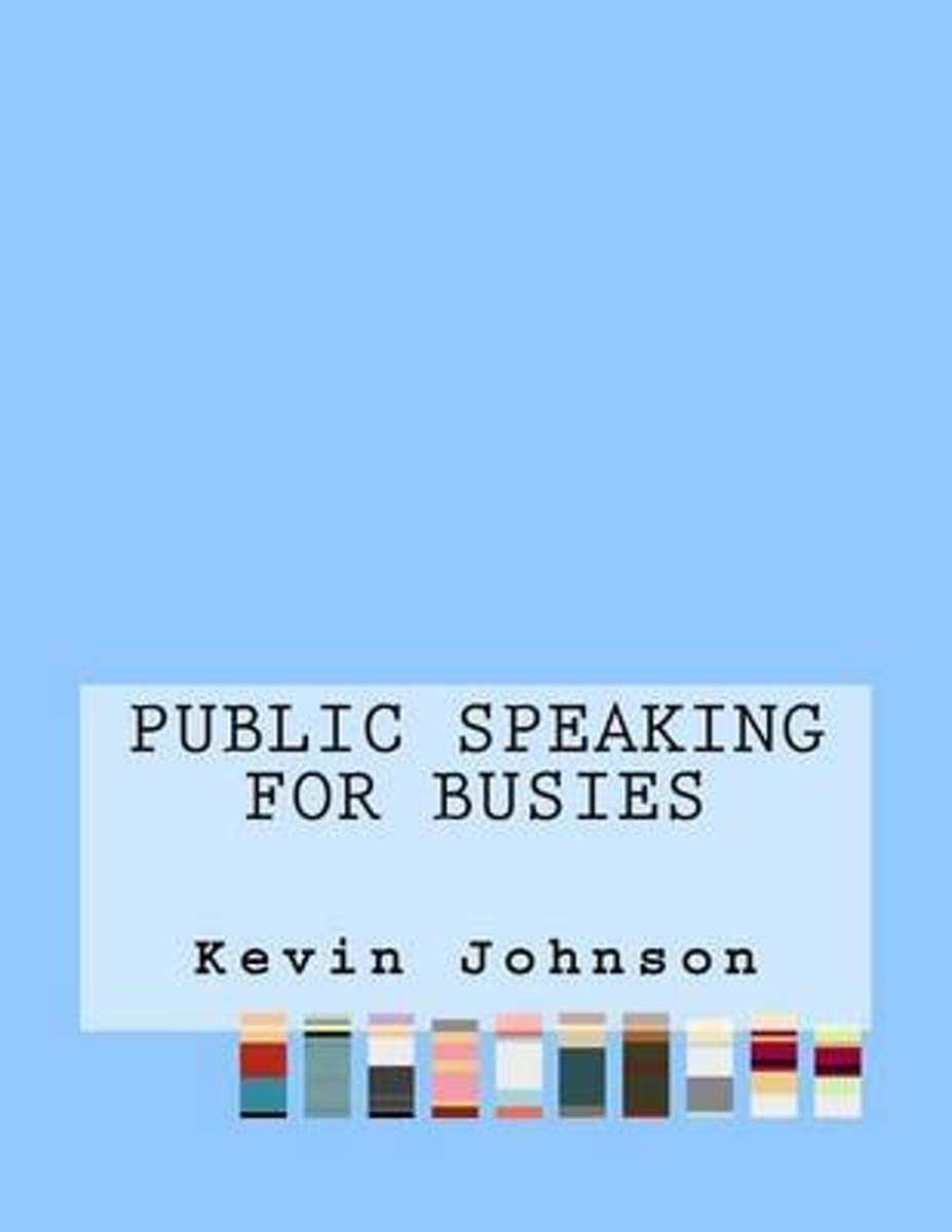 Public Speaking for Busies