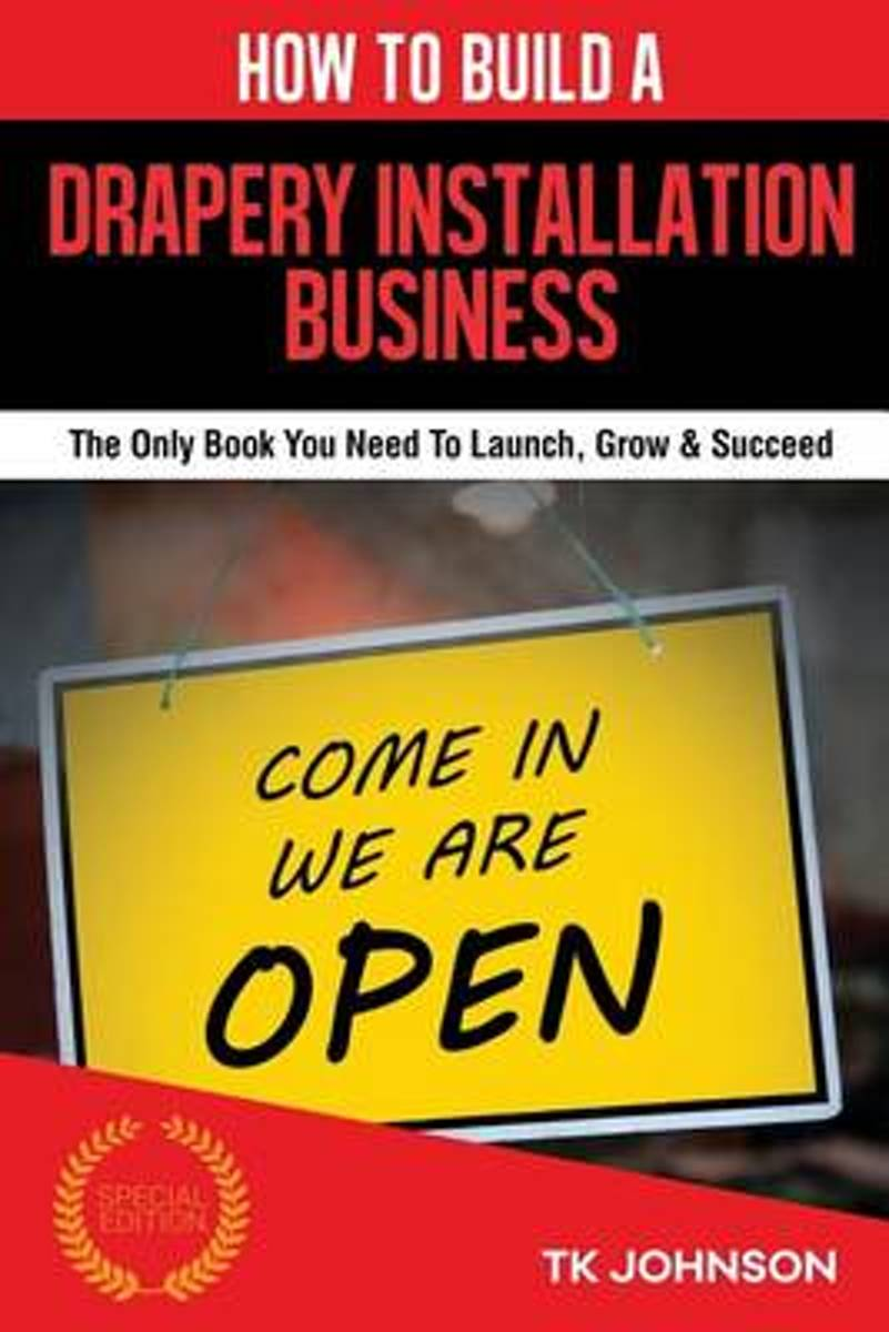 How to Build a Drapery Installation Business (Special Edition)
