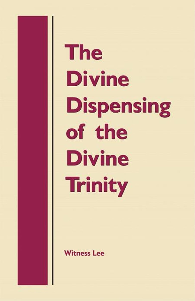 The Divine Dispensing of the Divine Trinity
