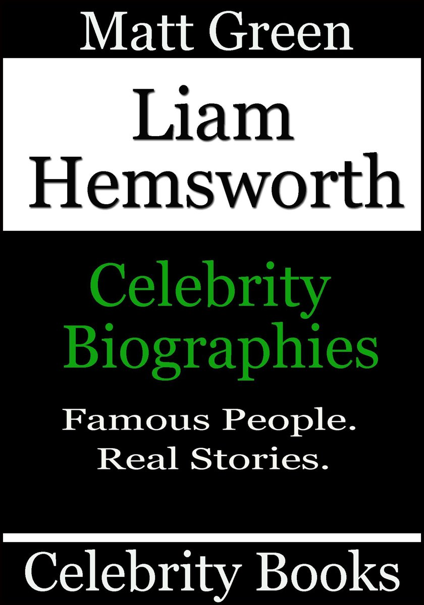Liam Hemsworth: Celebrity Biographies