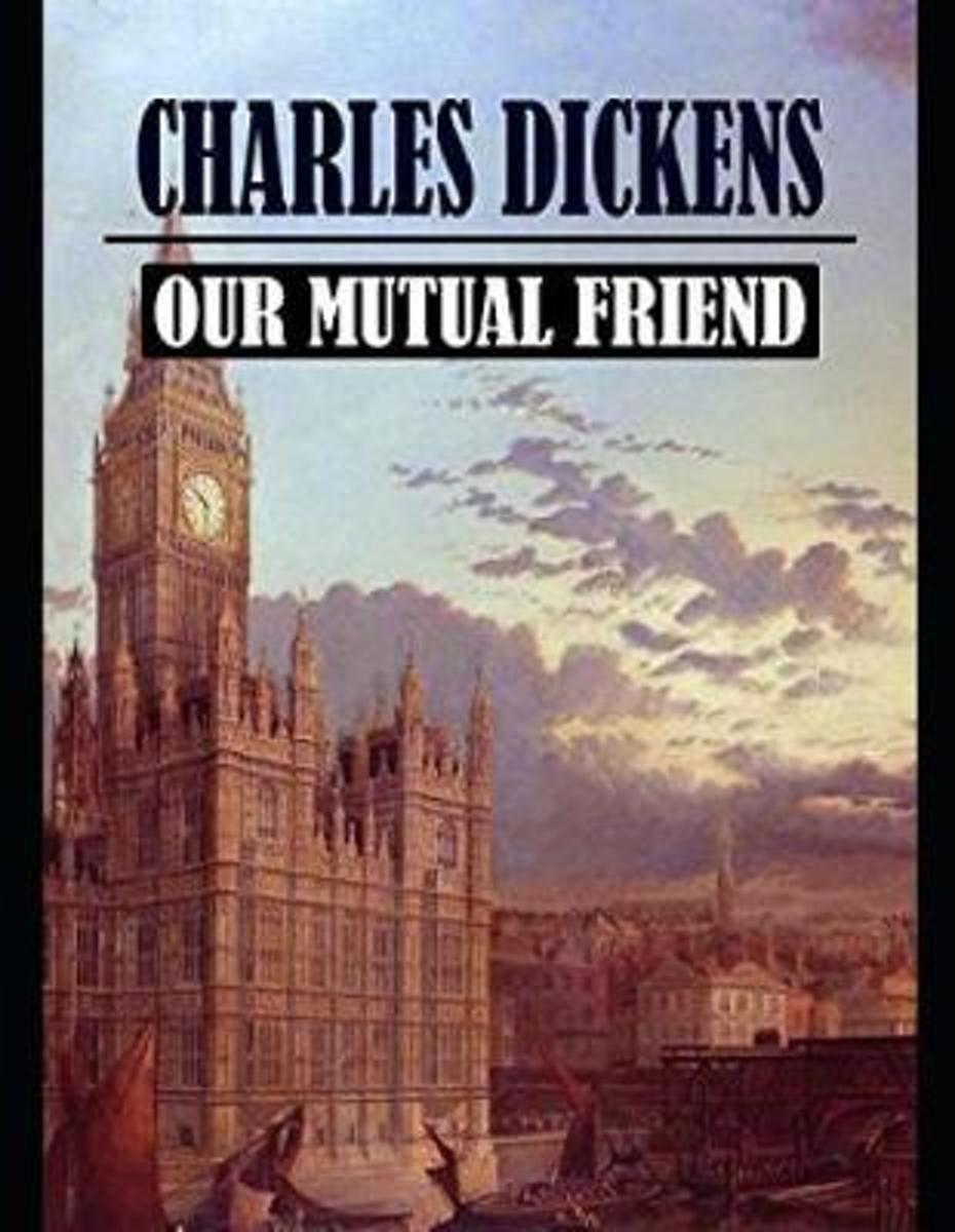 Our Mutual Friend (Annotated)
