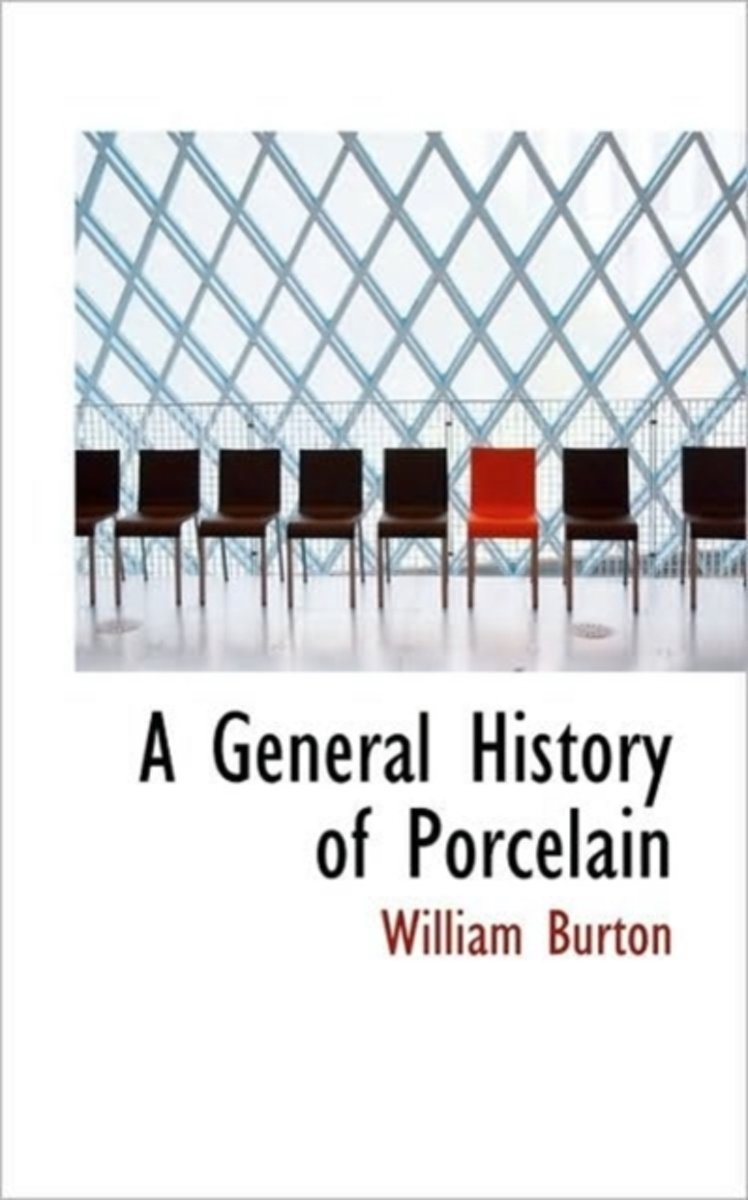 A General History of Porcelain