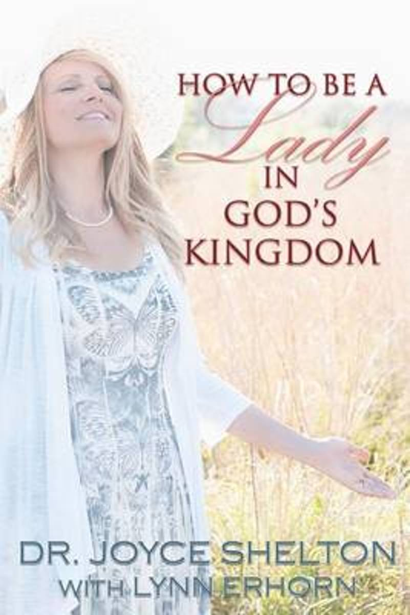How to Be a Lady in God's Kingdom