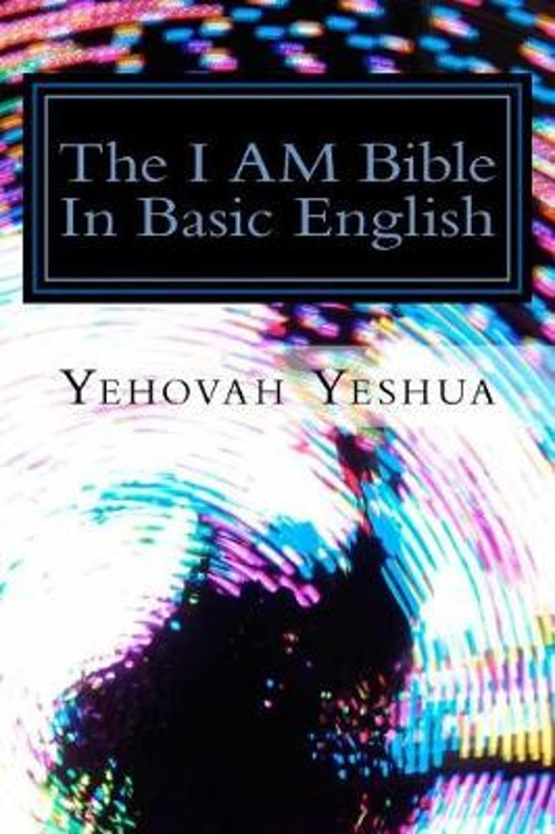 The I Am Bible in Basic English