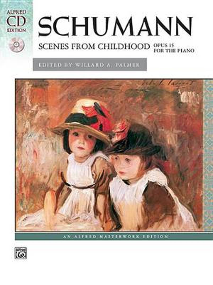 Schumann -- Scenes from Childhood