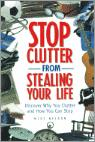 How To Stop Clutter From Stealing Your Life