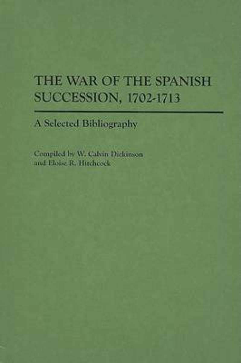 The War of the Spanish Succession, 1702-1713
