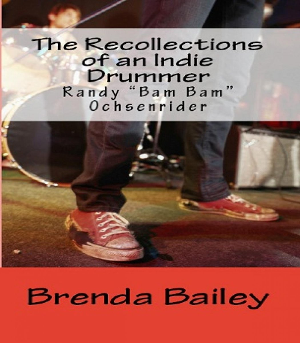 The Recollections of an Indie Drummer