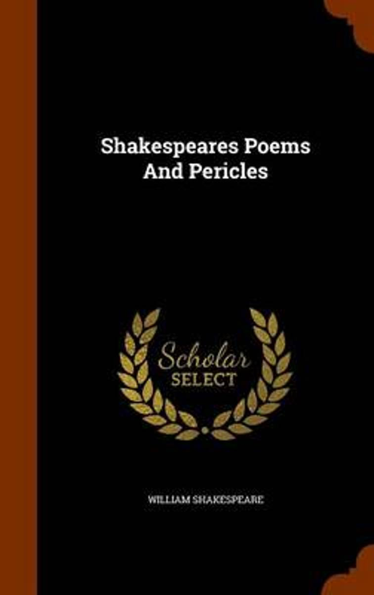 Shakespeares Poems and Pericles