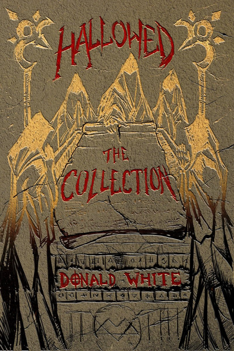 Hallowed: The Collection