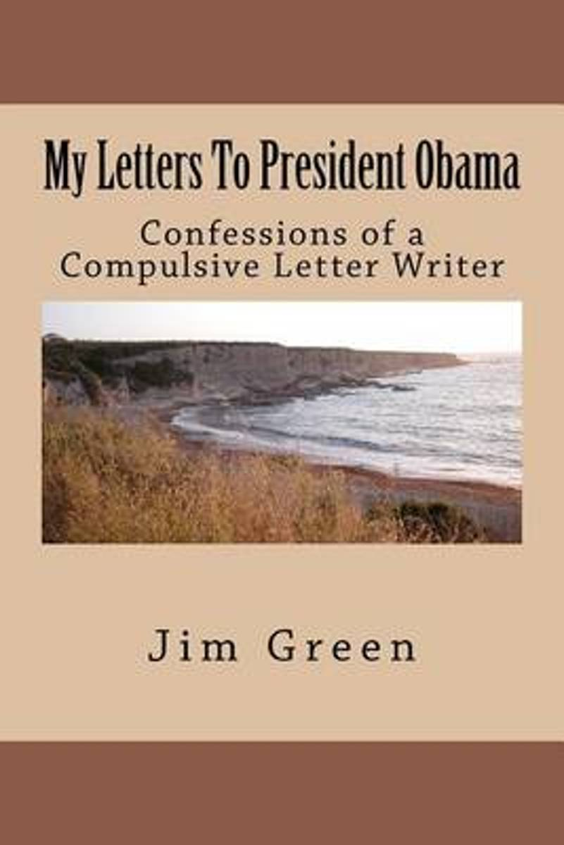 My Letters to President Obama