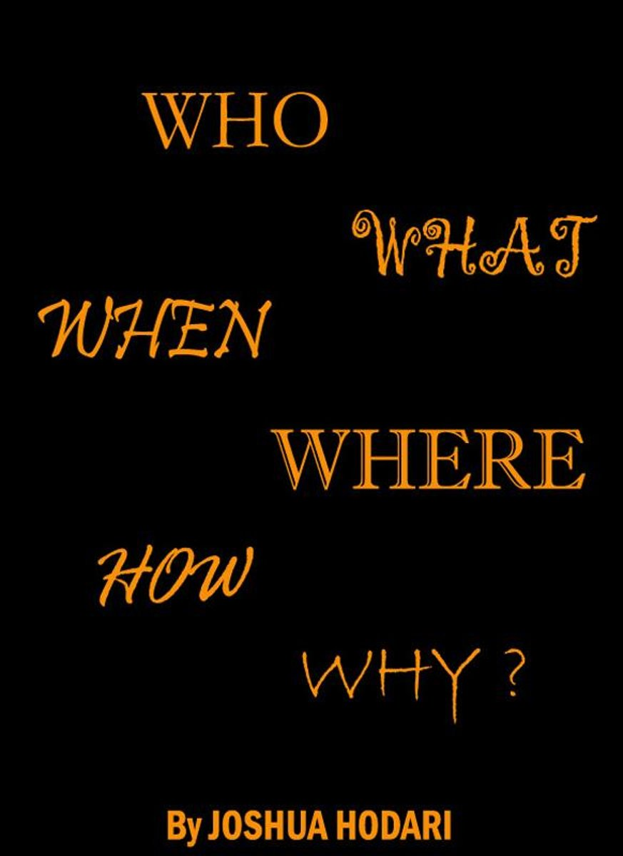 Who, What, When, Where, How and Why