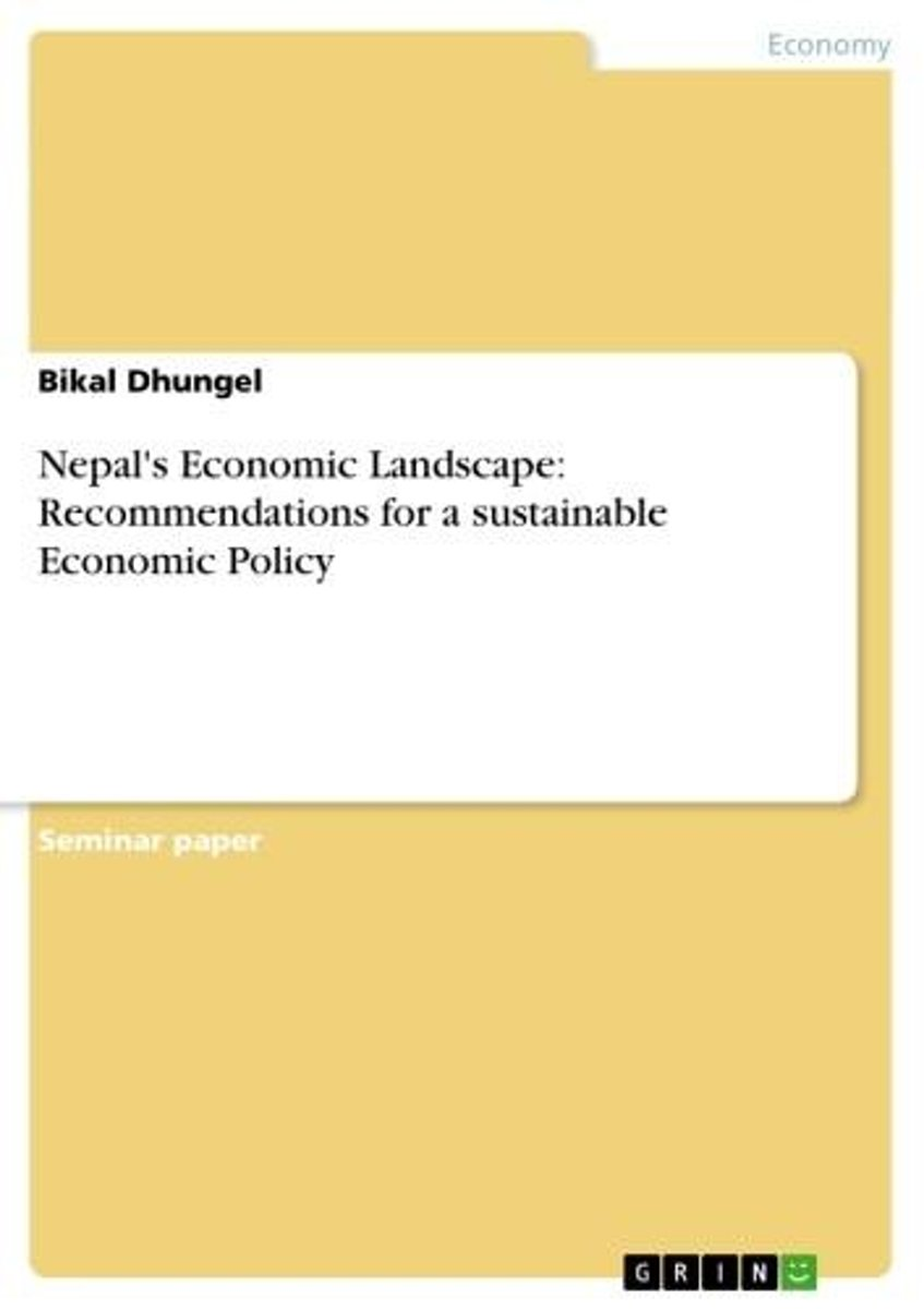 Nepal's Economic Landscape: Recommendations for a sustainable Economic Policy