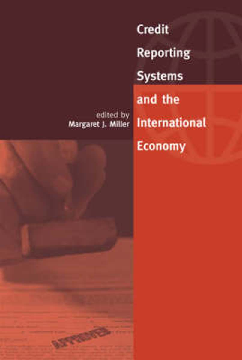 Credit Reporting Systems and the International Economy
