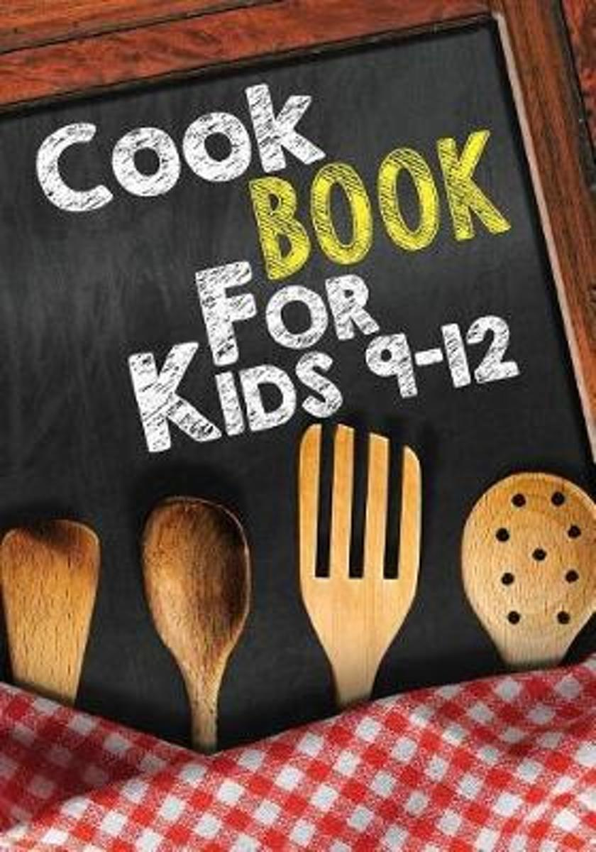 Cook Book for Kids 9-12