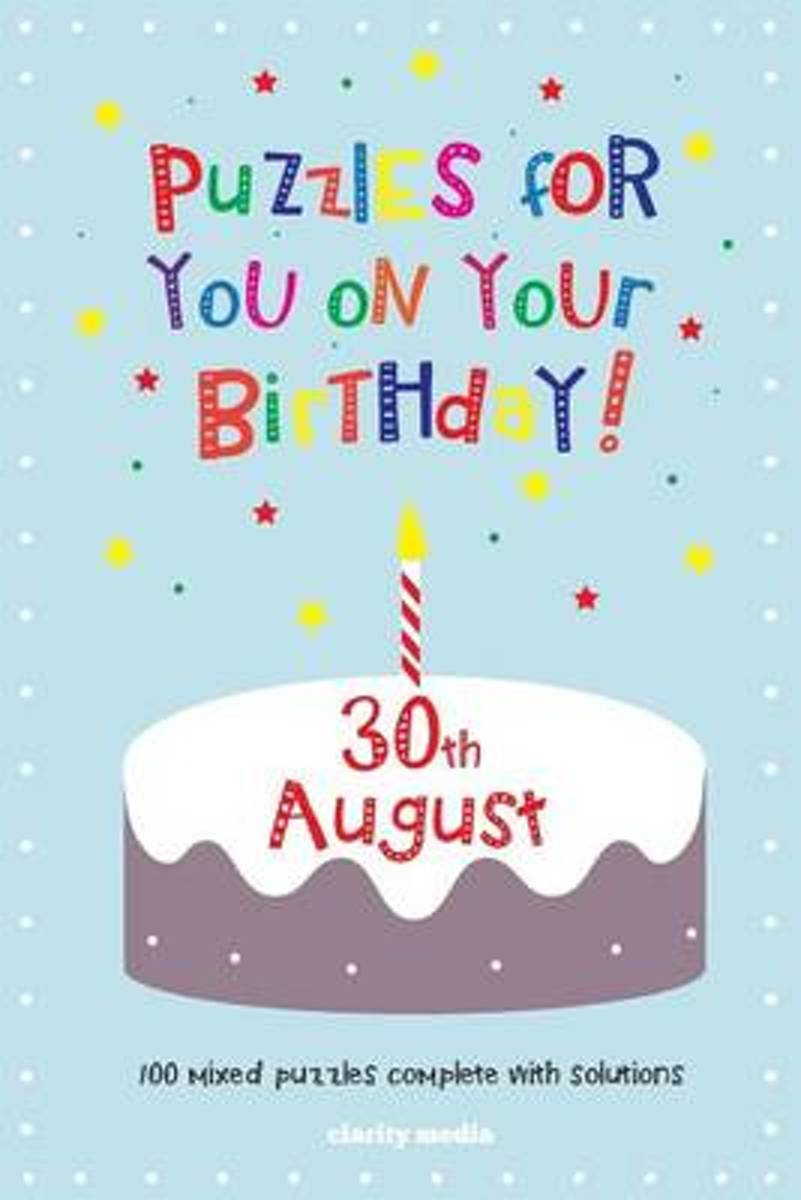 Puzzles for You on Your Birthday - 30th August