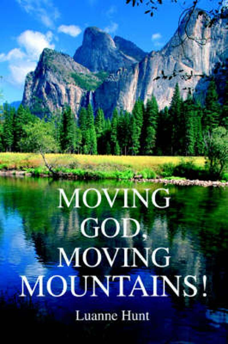 Moving God, Moving Mountains!