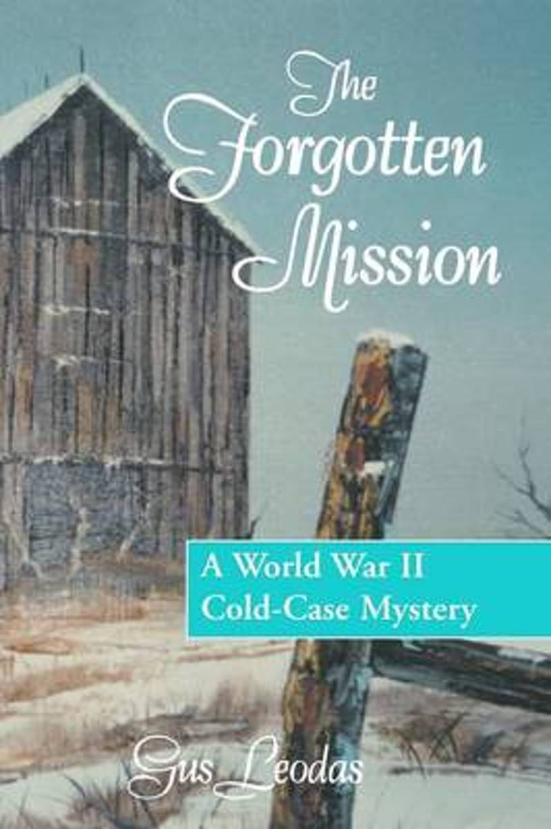 The Forgotten Mission