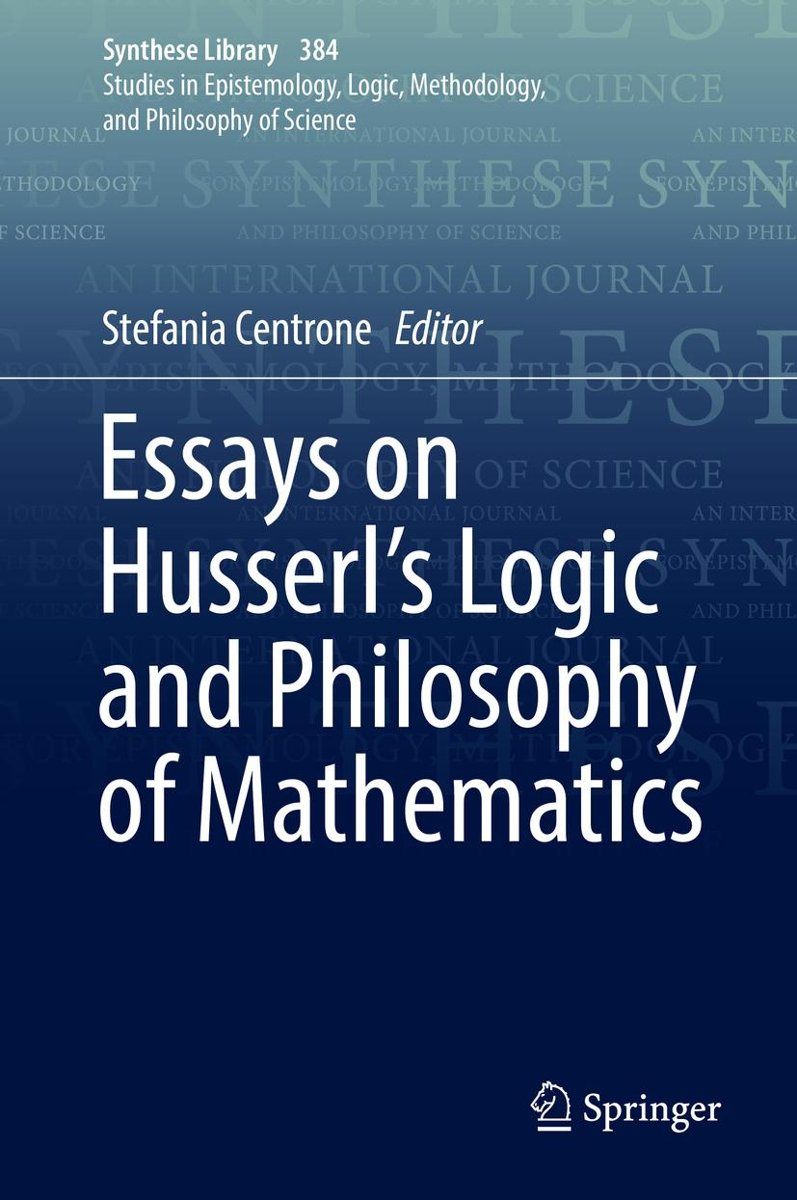 Essays on Husserl's Logic and Philosophy of Mathematics